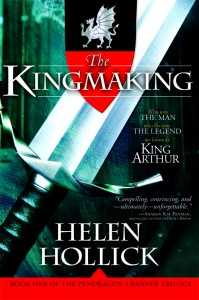 The Kingmaking - Helen Hollick - Historical Fiction - King Arthur - Medieval Britain - Medieval England - Medieval History - Middle Ages