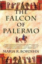 Falcon of Palermo - Maria Bordihn - Medieval History - Middle Ages History - Historical Fiction Novel - Frederick II Barbarossa