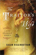 The Traitor's Wife - Susan Higginbotham - Historical Fiction Novel - Edward II - Medieval England - Medieval History - Middle Ages History - Plantagenets