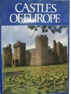 Castles of Europe - William Anderson - Medieval Castles - Medieval Europe - Middle Ages History - Medieval History