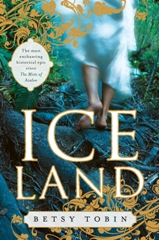 Ice Land by Betsy Tobin - Historical Fiction - Medieval History - Norse Mythology