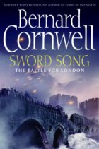 Sword Song - Bernard Cornwell - Saxon Stories - Historical Fiction - Vikings - Medieval History - Middle Ages History - Medieval England - Danes - Alfred the Great