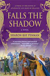Falls the Shadow - Sharon Kay Penman - Medieval Historical Fiction - Medieval England - Medieval History - Middle Ages History