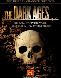 The Dark Ages - History Channel