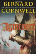 Agincourt - Bernard Cornwell - Historical Fiction - Hundred Years War - Medieval History - Middle Ages History
