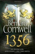 1356 - Bernard Cornwell - Battle of Poitiers - Historical Fiction - Hundred Years War - Medieval History - Middle Ages History