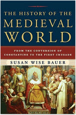 History of the Medieval World - Susan Wise Bauer